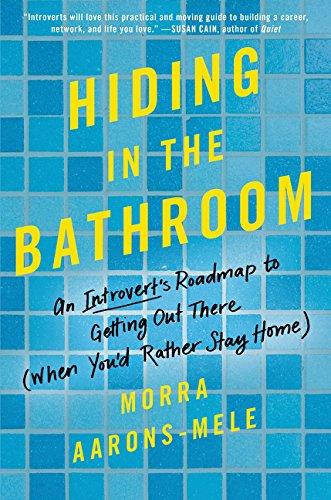 Hiding in the Bathroom by Morra Aarons Mele