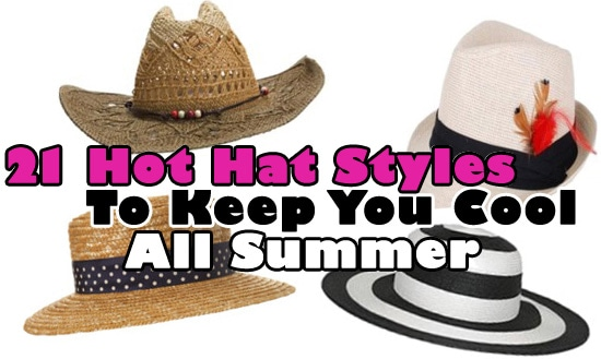 Hot and trendy hat styles for summer 2010