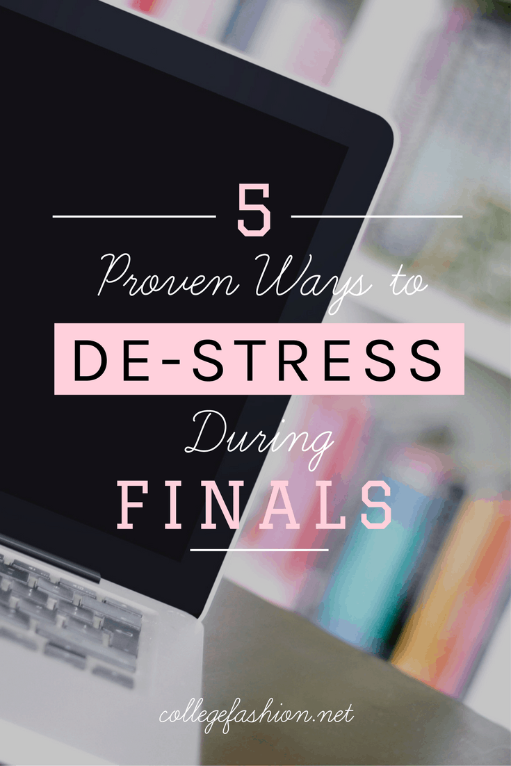 5 ways to de stress and improve productivity during finals week