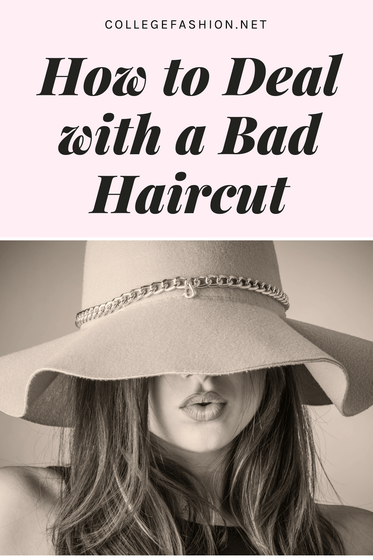 How to deal with a bad haircut - tips for when you are stuck with a bad hair cut and how to fix it