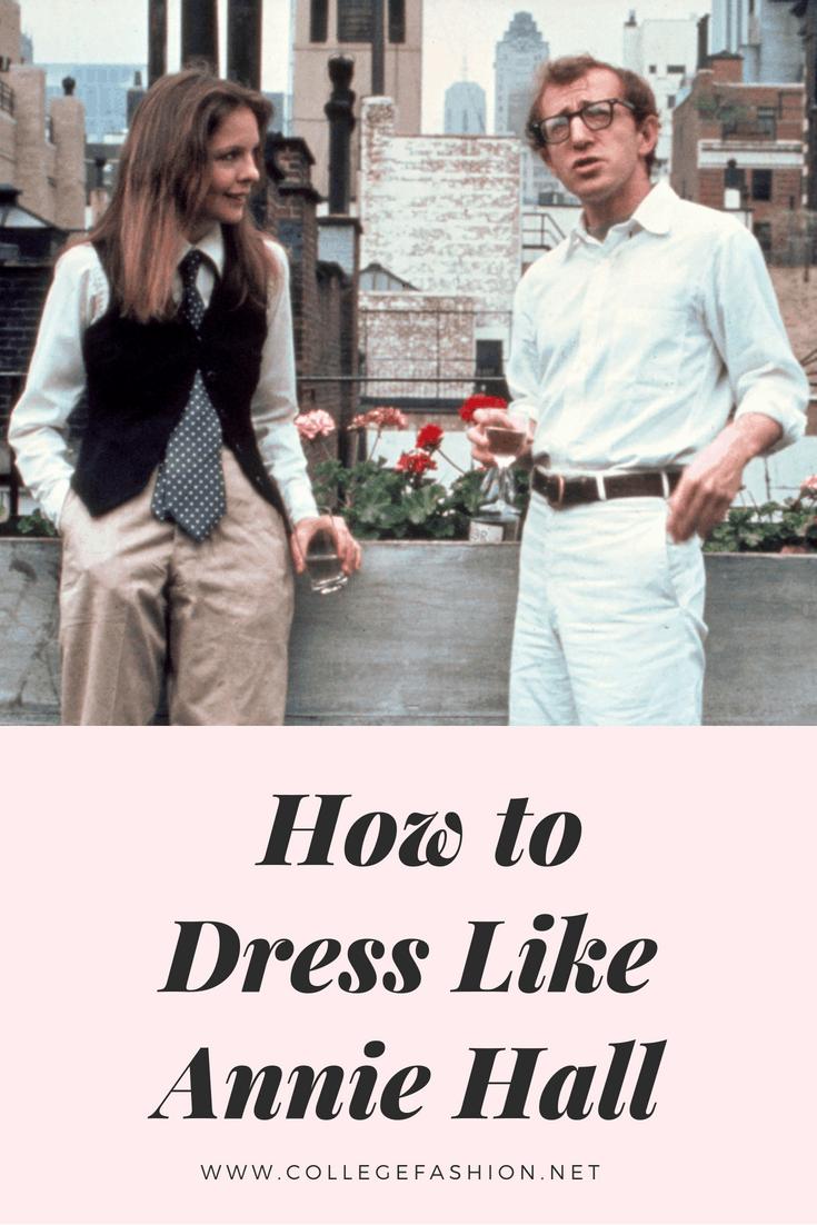 Fashion Inspired By Annie Hall College Fashion