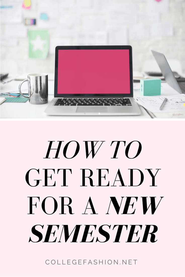 How to get ready for a new semester