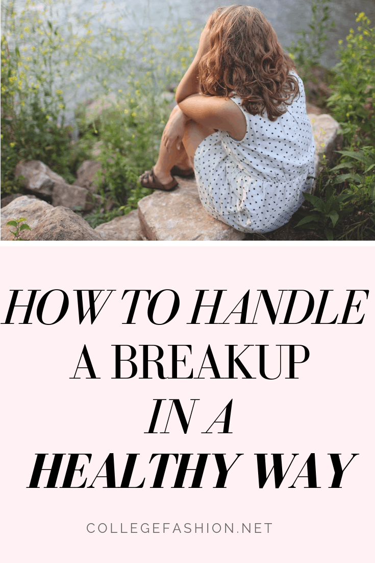 How to handle a breakup in a healthy way