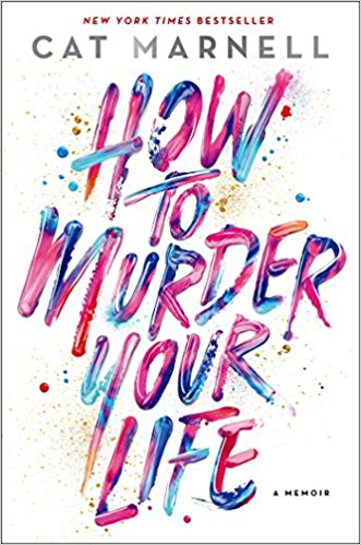Cat Marnell How to Murder Your Life