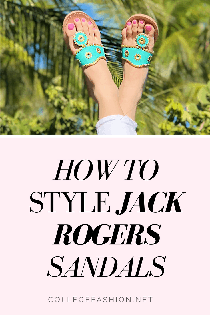 How to Style Jack Rogers Sandals