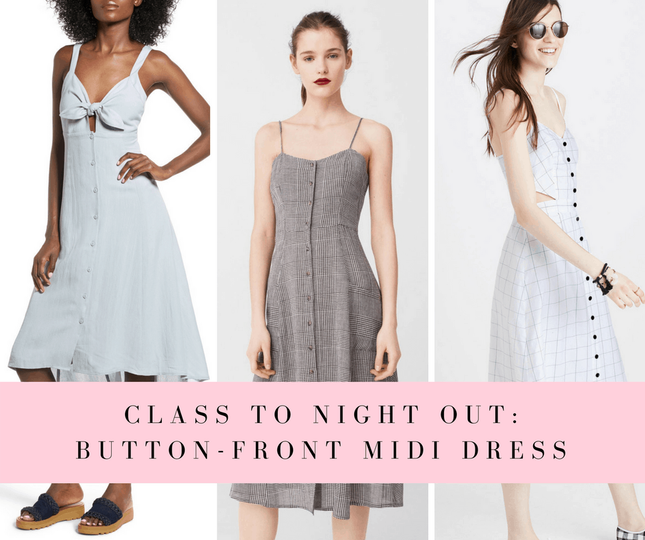 How to wear a button front midi dress for class and a night out