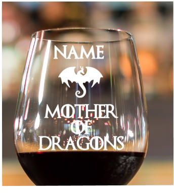 personalized mother of dragons wine glass