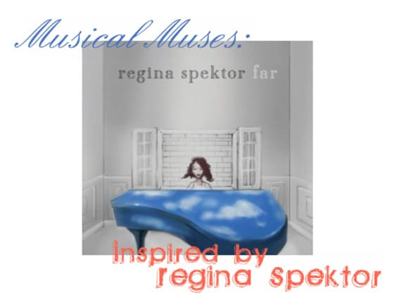 Musical Muses - Fashion Inspired by Regina Spektor