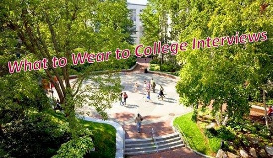 What Do I Wear There? College Interviews
