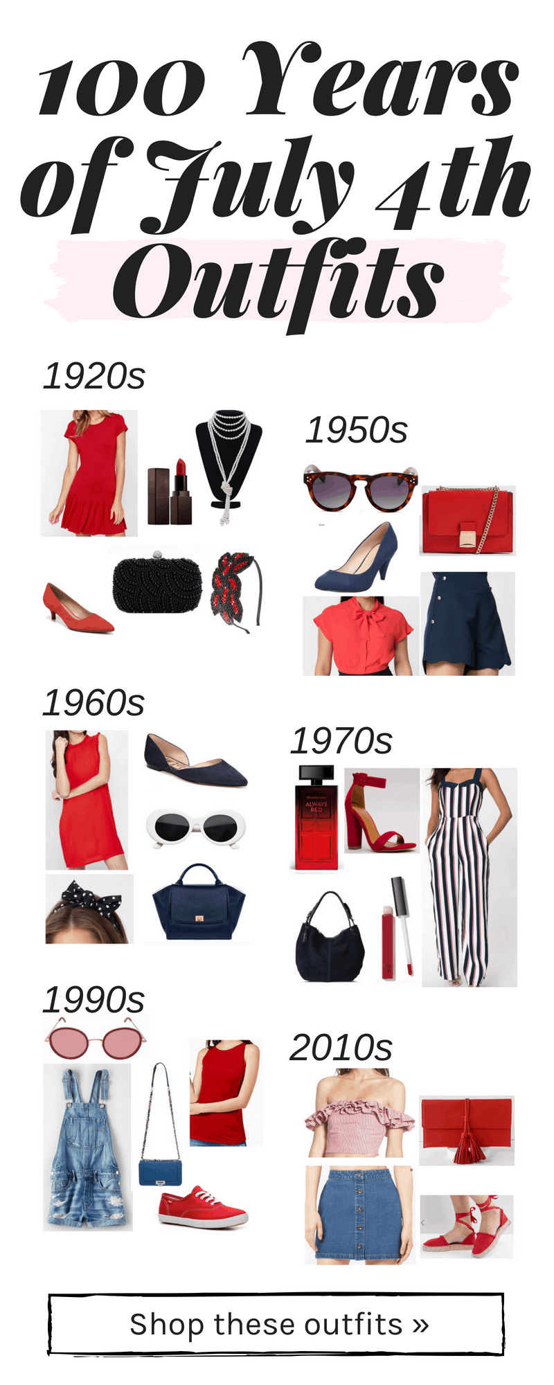 100 years of 4th of july outfits: Cute Independence Day outfits from the 1950s, 1920s, 1970s, 1990s, 2010s