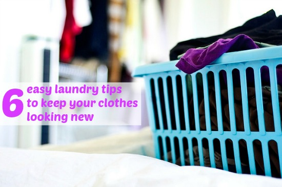 6 Easy Laundry Tips to Keep Your Clothes Looking New