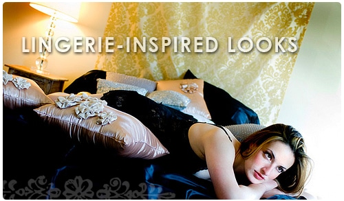 Lingerie inspired fashion