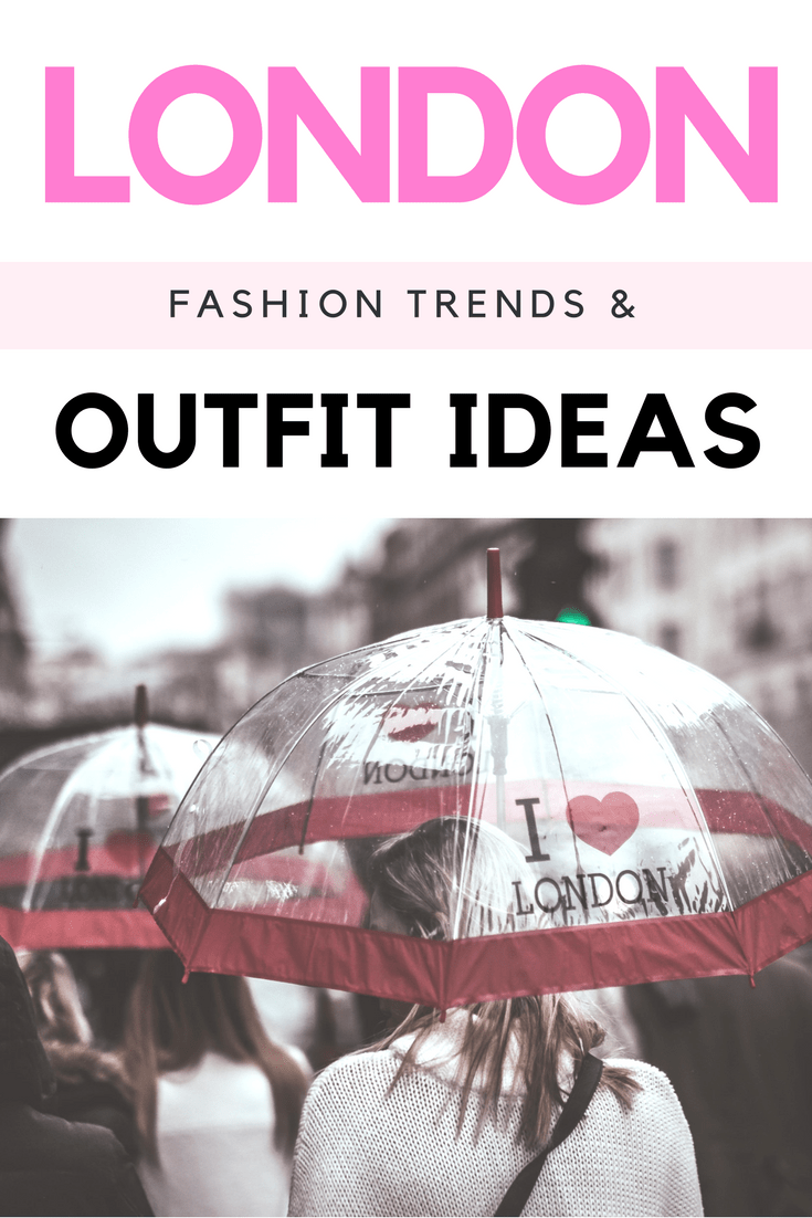 London fashion trends and outfit ideas. Wondering what to wear in London? Here's what women are wearing in the UK right now.