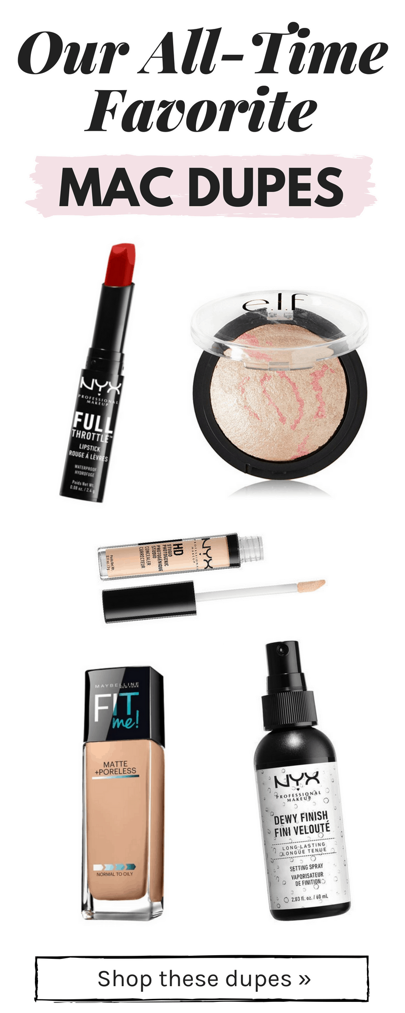 The Absolute Best MAC Dupes We've Found - College Fashion