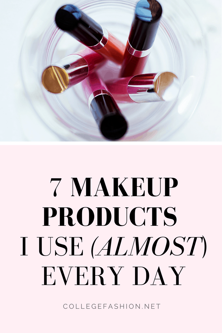 7 makeup products I use almost every day - my favorite makeup for everyday wear
