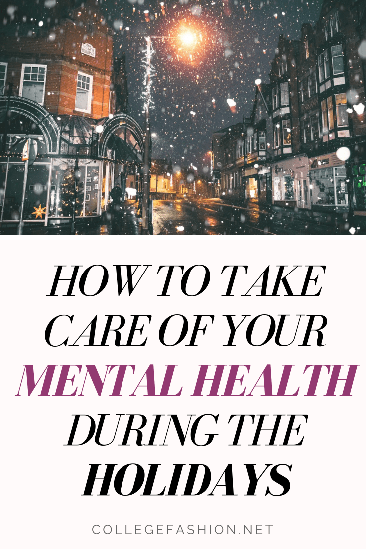 Mental health tips for the holidays: How to take care of your mental health during the holiday season