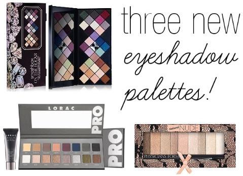 Must buy eyeshadow palettes