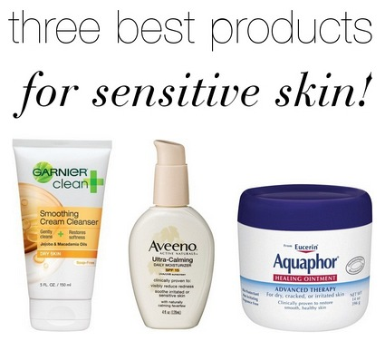 Must have products for sensitive skin