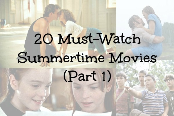 Must watch summer movies part 1