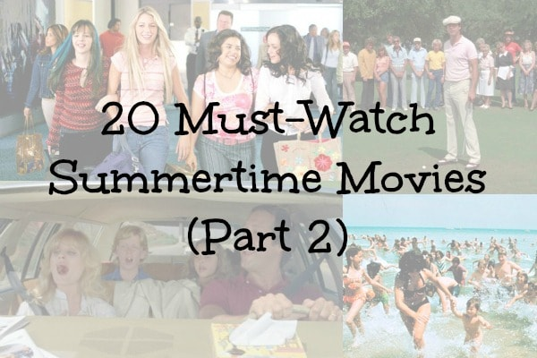 Must watch summer movies part 2