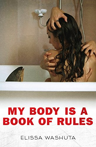 My Body is a Book of Rules by Elissa Washuta book cover
