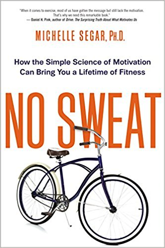 The cover of the book No Sweat by Michelle Segar, Ph.D.