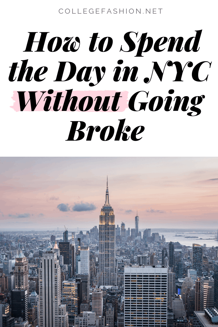 How to spend the day in NYC without going broke - best budget friendly tips for saving money in new york city