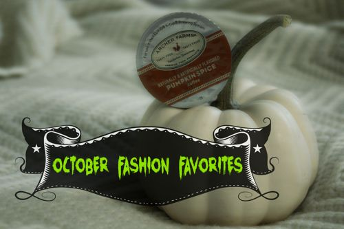 October fashion favorites