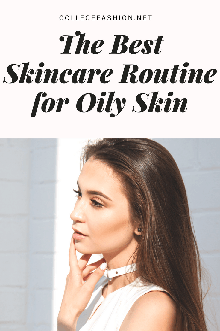 The best skincare routine for oily skin - favorite oily skin products from cleansers to moisturizers and serums