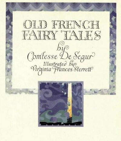 Old french fairy tales Virginia Frances Sterrett