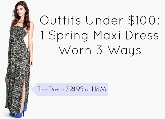 Outfits under 100 hm maxi dress