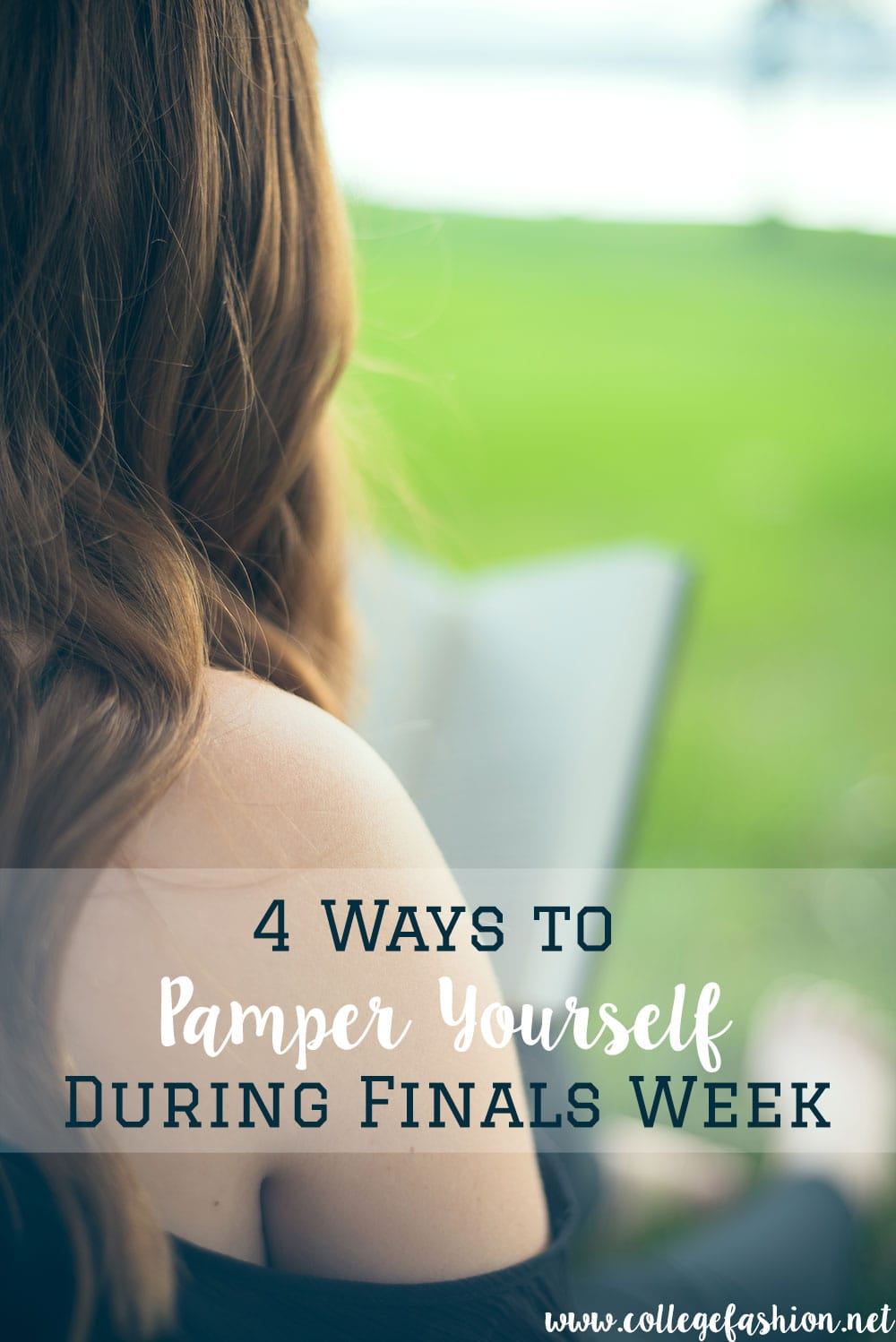 4 ways to pamper yourself during finals week