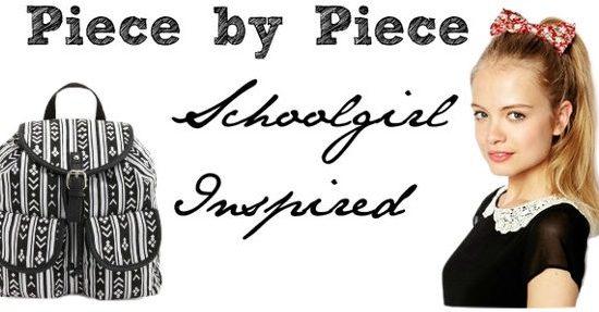 Piece by Piece Schoolgirl inspired looks
