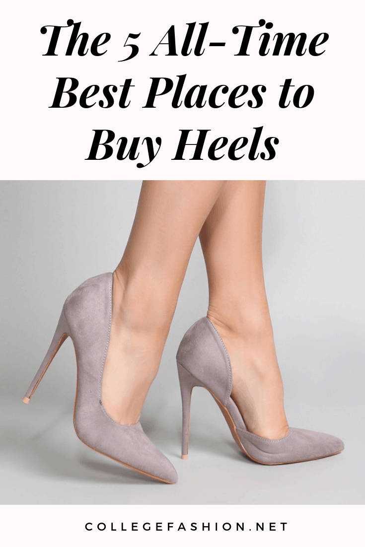 Places to buy heels -- the 5 all time best places to shop for high heels