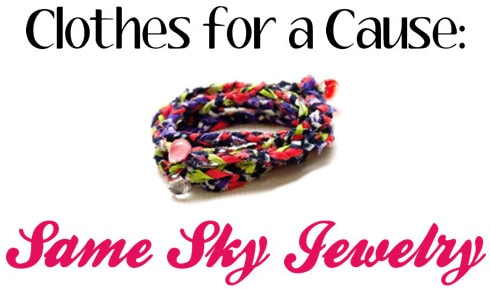 Clothes for a cause: Same Sky Jewelry