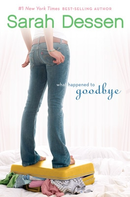 What Happened to Goodbye by Sarah Dessen