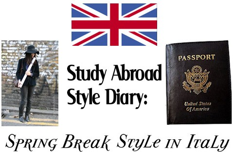 Study Abroad Style Diary - Spring Break Style in Italy