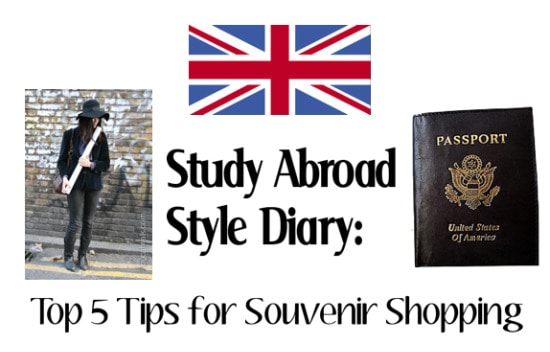 Study Abroad Style Diary - Tips for Souvenir Shopping