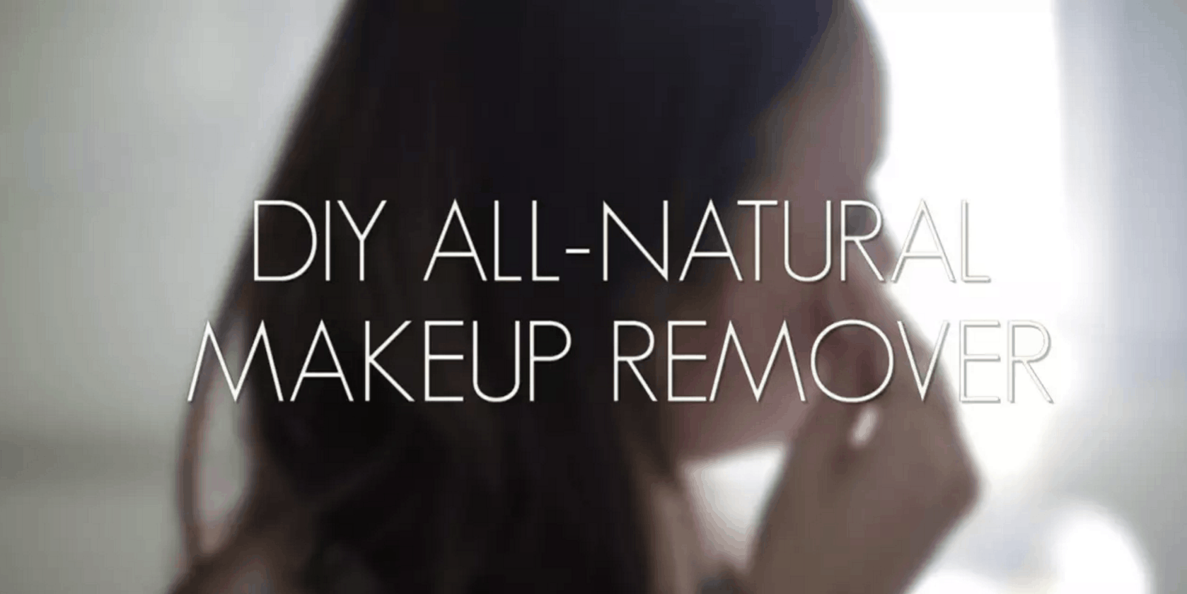 DIY all-natural makeup remover from Leaf.tv