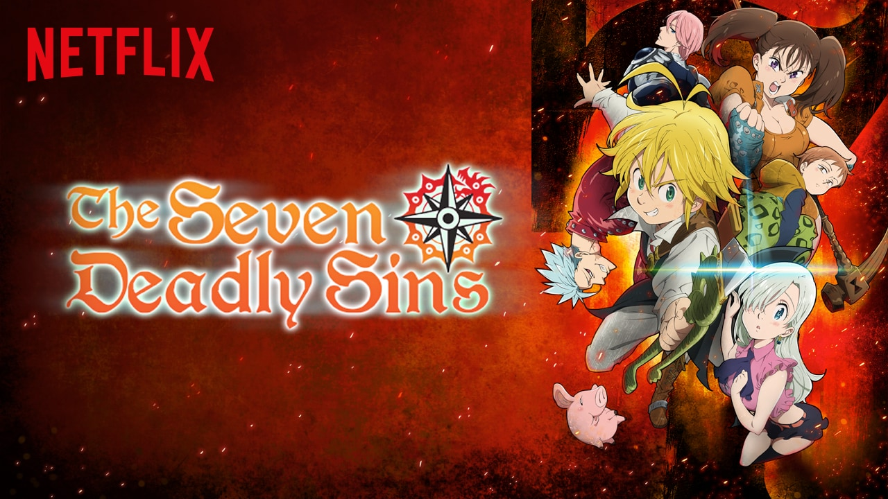 Seven Deadly Sins show on Netflix