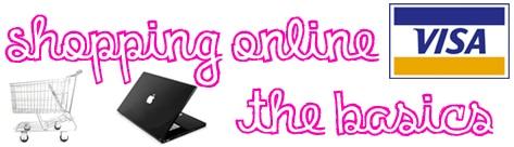 Shopping online - the basics