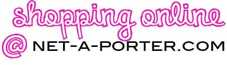 Shopping Online at net-a-porter