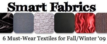 Hottest fabrics for fall/winter 2009