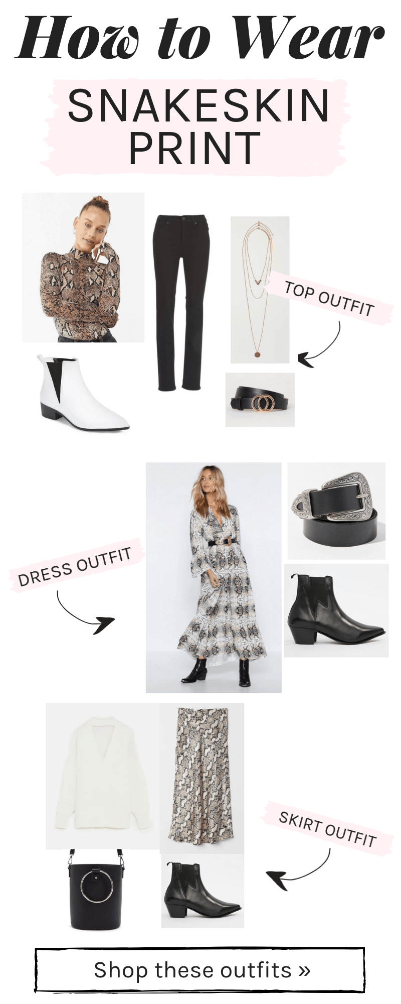 Snakeskin print outfits: How to wear snakeskin print in three different ways