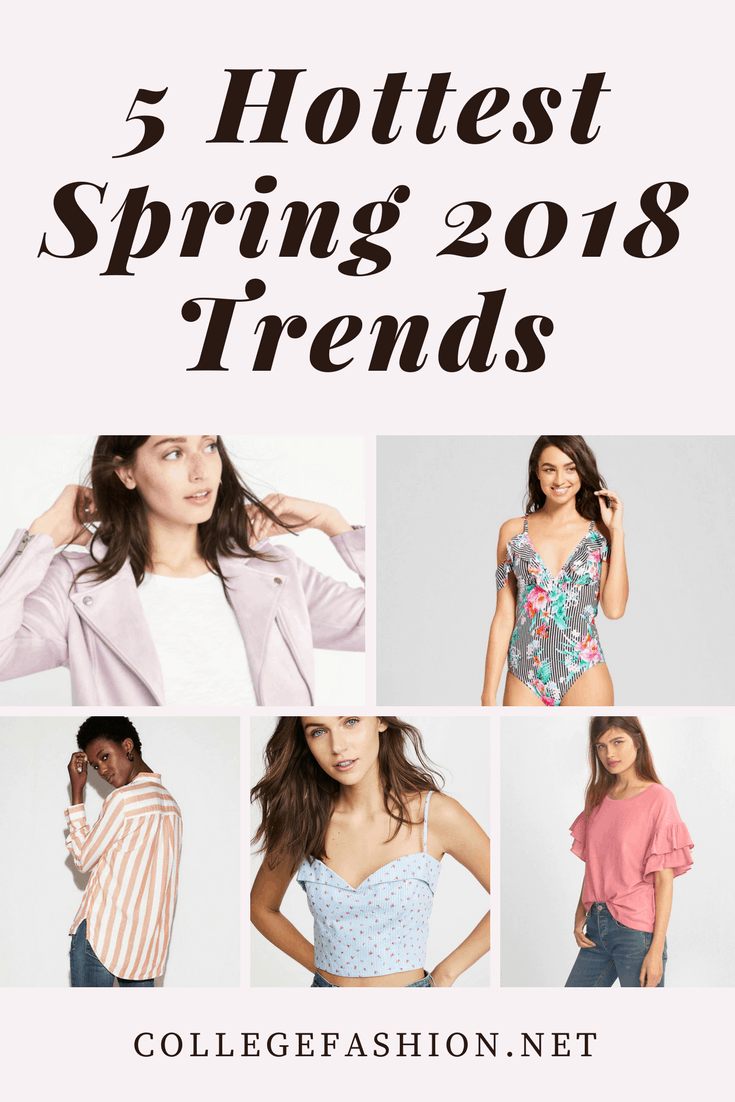 Spring 2018 fashion trends - the hottest trends this season, all in one place