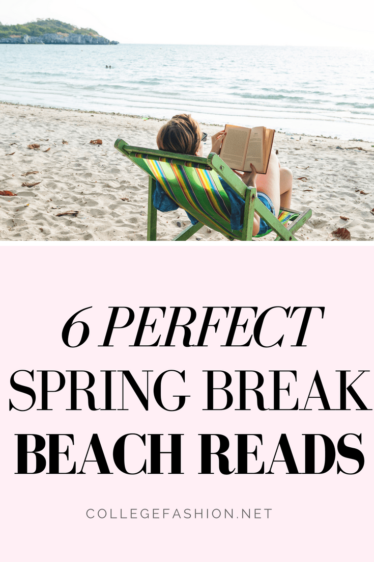 Spring break books: The 6 best spring break beach reads to bring with you this year