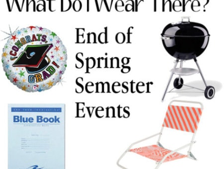 What do I wear there? End of spring semester events
