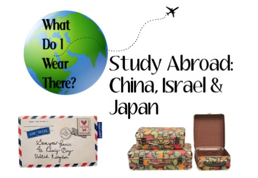 What do I wear there? Study abroad in China, Israel and Japan
