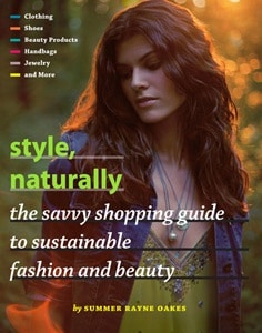 Style, Naturally by Summer Rayne Oakes