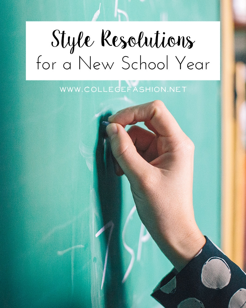 Style resolutions for a new school year